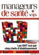 Spécial GHT : Revue n°102 de Manageurs de santé
